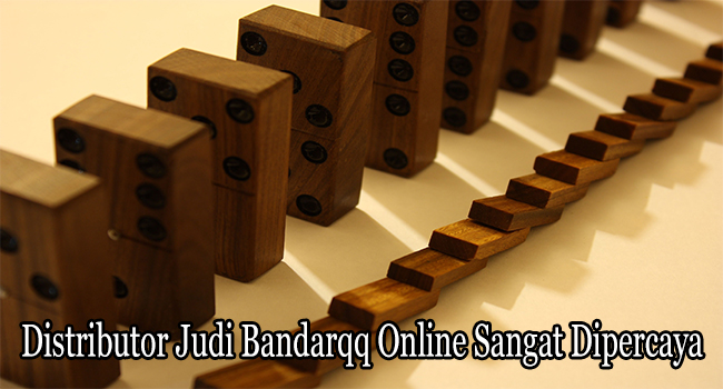 Distributor Judi Bandarqq Online Sangat Dipercaya di Indonesia